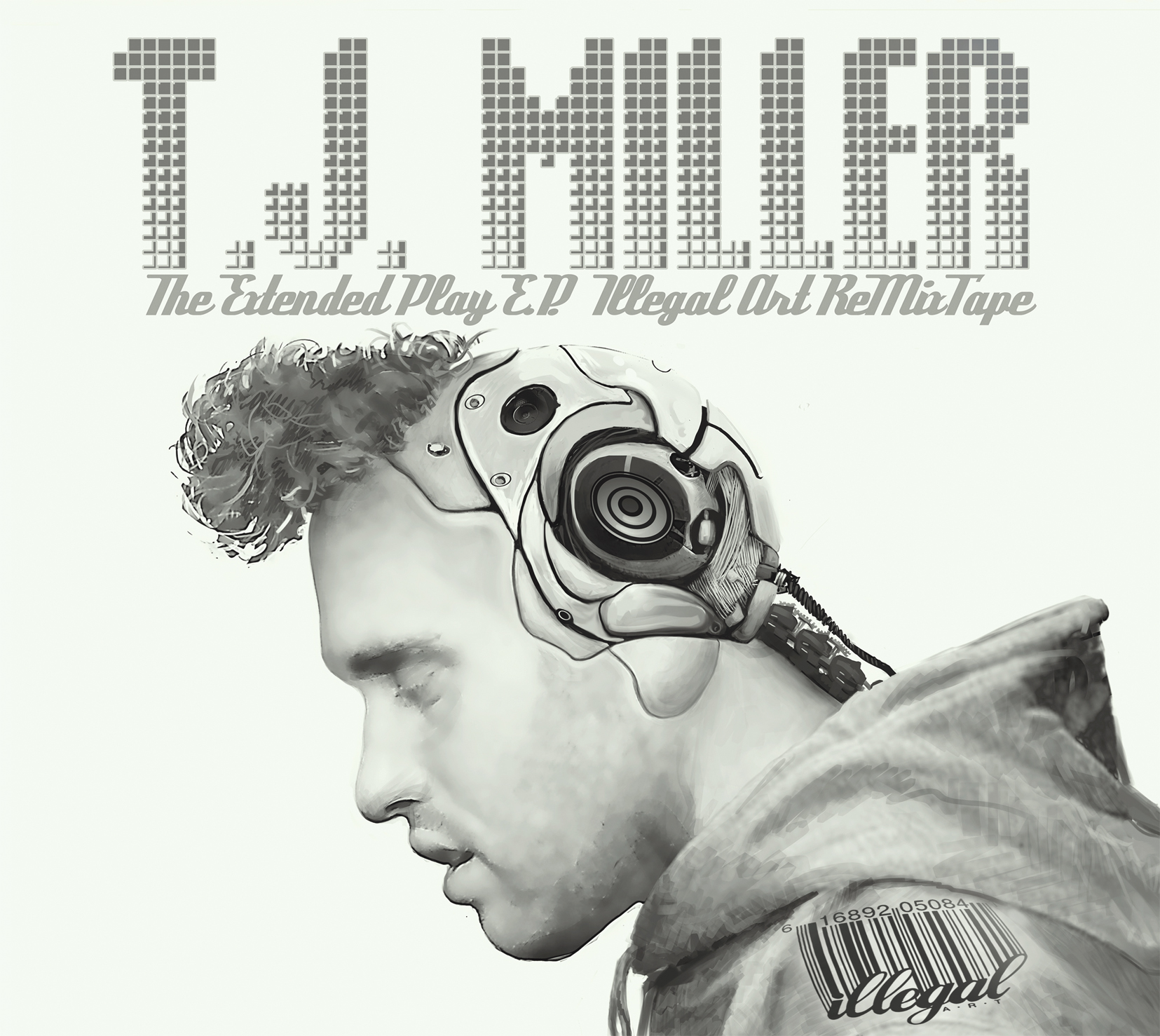tj miller cover large Stream: T.J. Miller   The Extended Play E.P. Illegal Art ReMixTape (CoS Premiere)