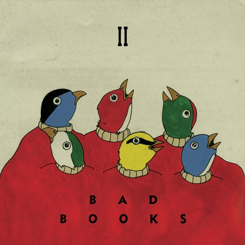 badbooks ii cover Stream: Bad Books   Bad Books II (CoS Premiere)