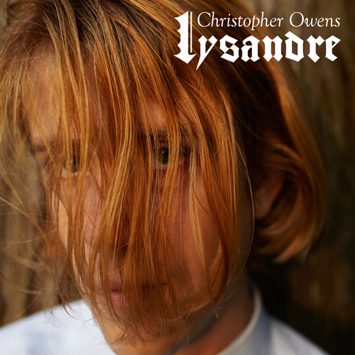 christopher owens lysandre Christopher Owens (formerly of Girls) announces solo tour dates