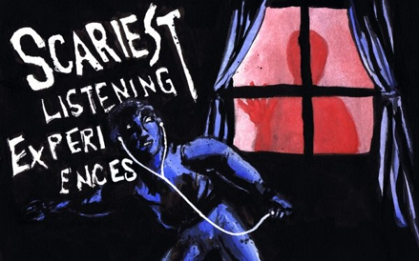 scariest feat e1351633683715 Scariest Listening Experiences