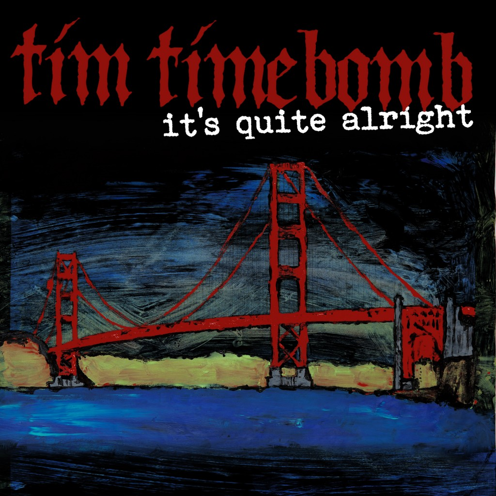 art its quite alright 1024x1024 Rancids Tim Armstrong to release new album as Tim Timebomb and Friends