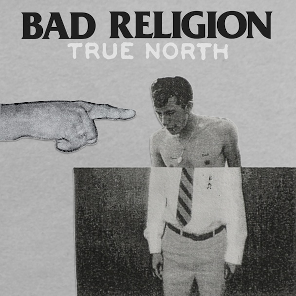bad religion true north New Music: Bad Religion   Fuck You