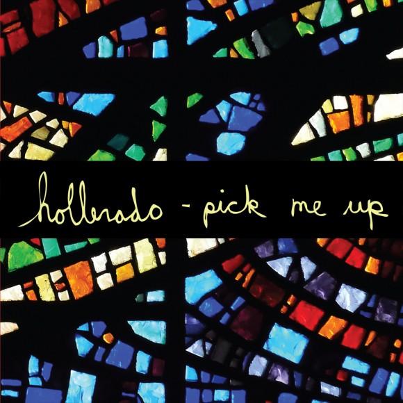 holleradopickmeupcover New Music: Hollerado   Pick Me Up