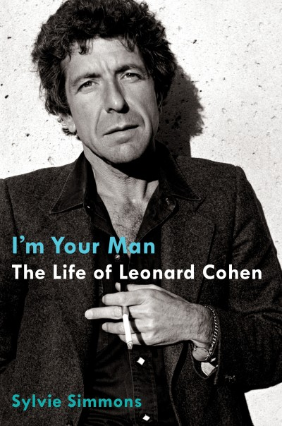 im your man life of leonard cohen e1353952197875 Thoughts on Sylvie Simmons I'm Your Man: The Life Of Leonard Cohen