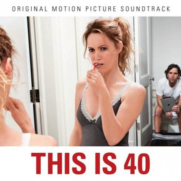 this is 40 soundtrack e1352398752441 Fiona Apple, Ryan Adams, Wilco, Paul McCartney contribute to This is 40 soundtrack