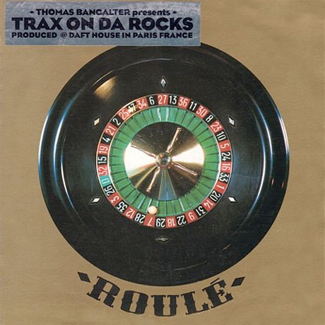 thomas bangalter roule Daft Punks Thomas Bangalter reissues 1995 solo album Trax On Da Rocks
