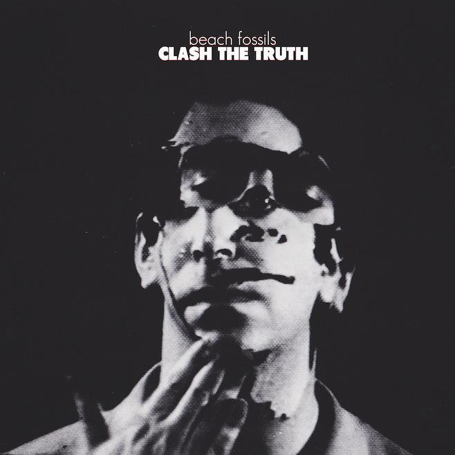 beachfossilstruthcover Beach Fossils announce sophomore album, Clash the Truth