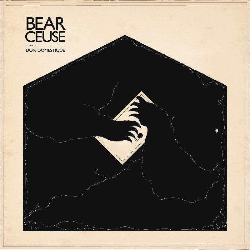 bear ceuse don domestique Bear Ceuse announces debut album, Don Domestique
