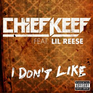 chief keef i dont like Top 50 Songs of 2012