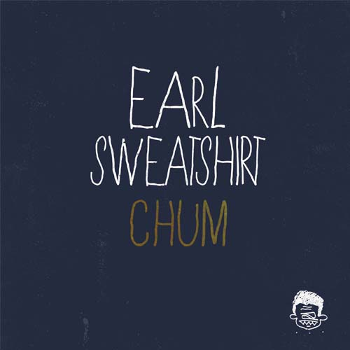 earl sweatshirt chum Top 50 Songs of 2012