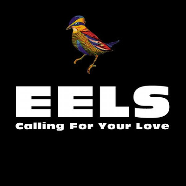 eels calling for your love e1356372594604 New Music: Eels   Calling For Your Love
