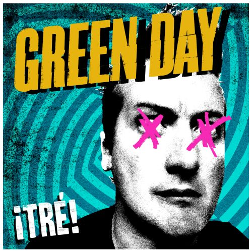 green day tre Stream: Green Day   ¡Tré!