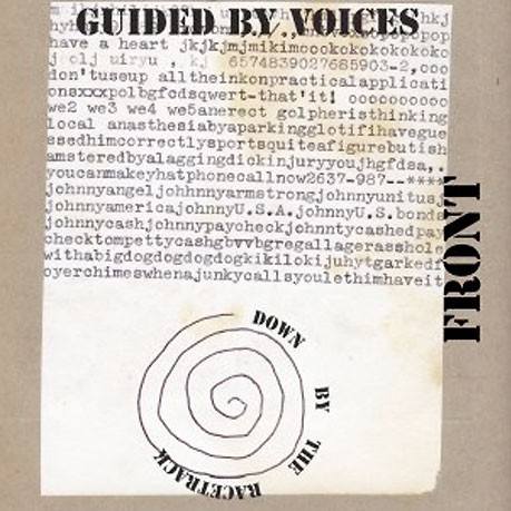gbv down by the race e1357762089482 New Music: Guided by Voices   Copy Zero