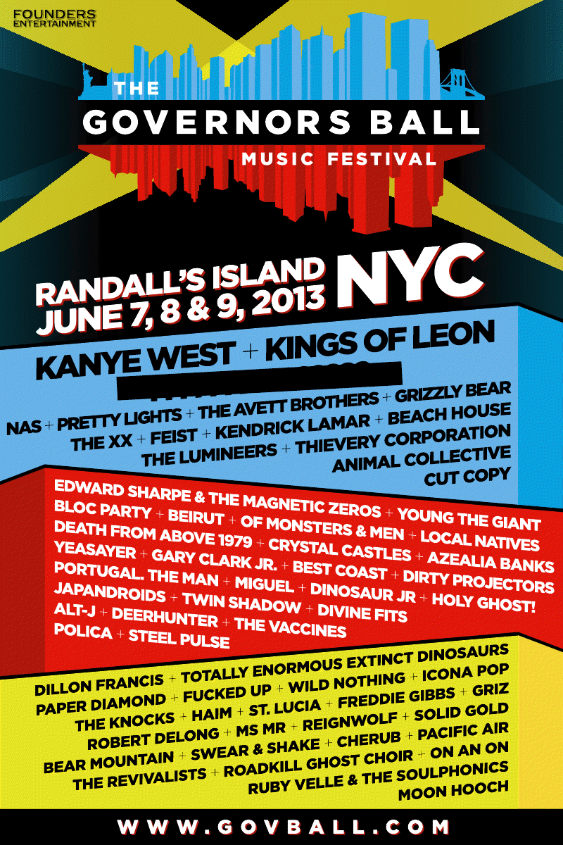 governors ball 2013 Governors Balls 2013 lineup is insane: Kanye, Kings of Leon, and just about everyone else