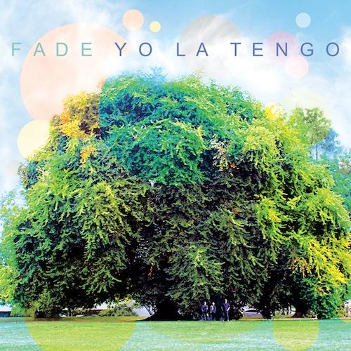 ole 994 yo la tengo fade Interview: Ira Kaplan (of Yo La Tengo)