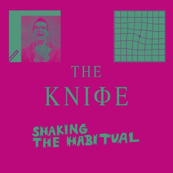 the knife shaking the habitual The Knife reveals Shaking the Habitual artwork, tracklist