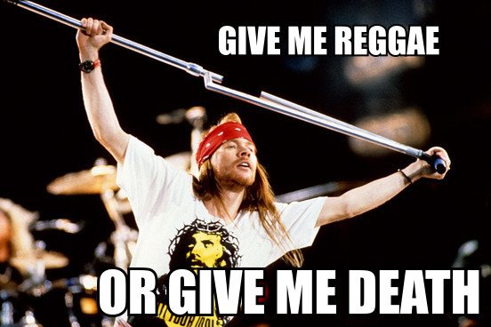 Zoo Story: Axl Roses Gimme Some Reggae Has Briefly Taken Over My Life