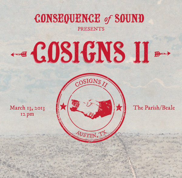 cosigns ii e1360816234140 CoSigns returns to Austin on March 13th