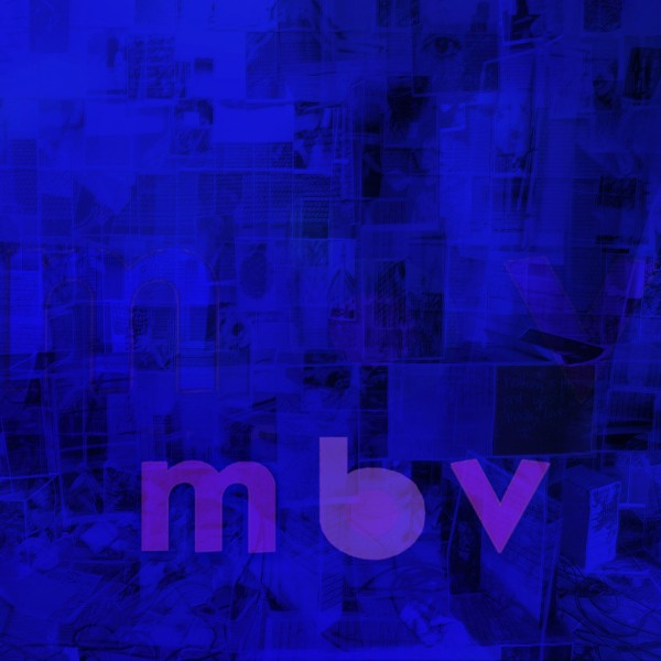 mbv high res e1359859268426 Top 10 MP3s of the Week (2/8)