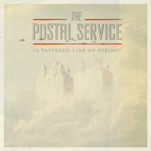 "postal service a tattered line of string Listen to The Postal Services new song, ""A Tattered Line of String"""