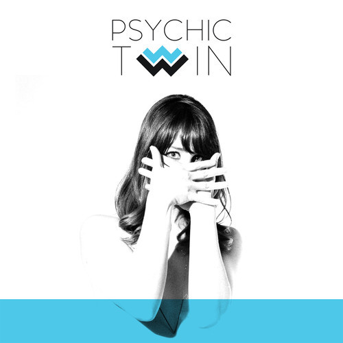 psychictwincover New Music: Psychic Twin   Strangers