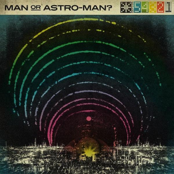 Man or Astro-Man? - Defcon