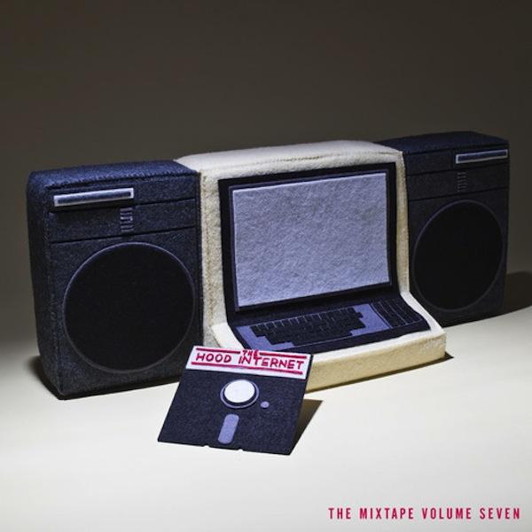 The Hood Internet - Mixtape Seven