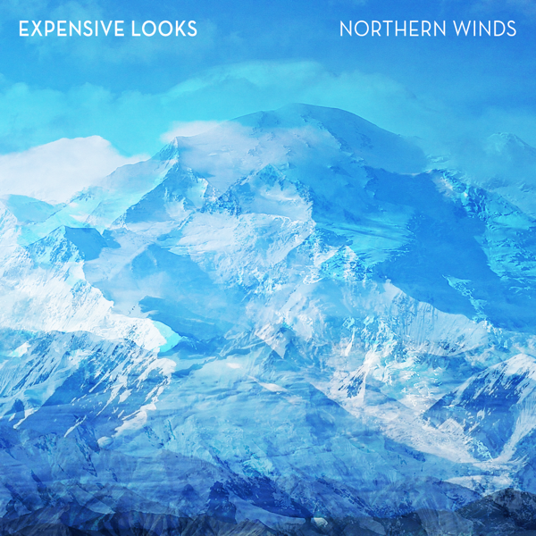 Expensive Looks-Northern Wind