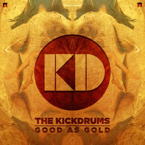 kickdrumscoverinstru Listen to The KickDrums new single, Good As Gold