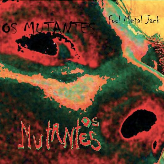 os mutantes fool Listen to Os Mutantes menacing title track to Fool Metal Jack