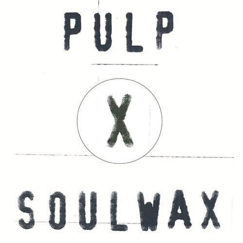 Soulwax Pulp