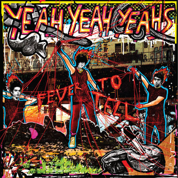 yyysfeveer Yeah Yeah Yeahs Fever to Tell as a New York City Travel Guide
