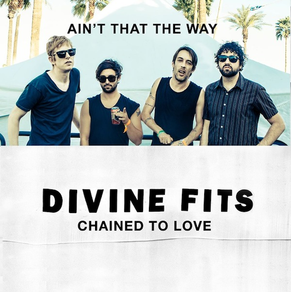 Divine Fits - Chained To Love