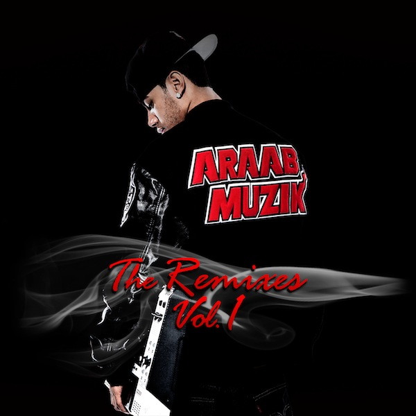 AraabMuzik - The Remixes Vol 1