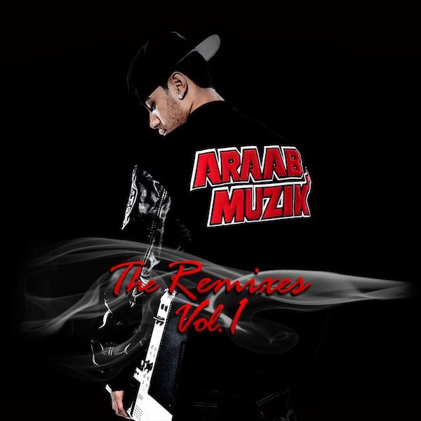 AraabMuzik - The Remixes Vol 1