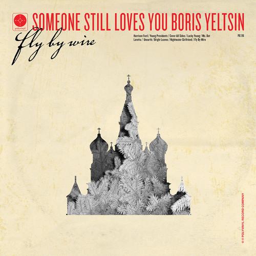 sslyby flybycover Listen to Someone Still Loves You Boris Yeltsins new single, Nightwater Girlfriend