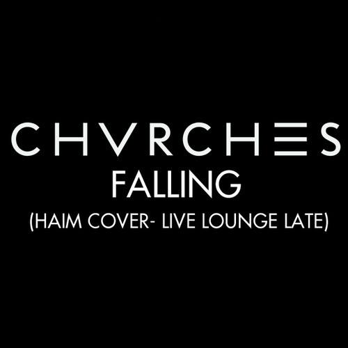 chvrchescoverhaim Listen to CHVRCHES cover HAIMs Falling for BBC Radio