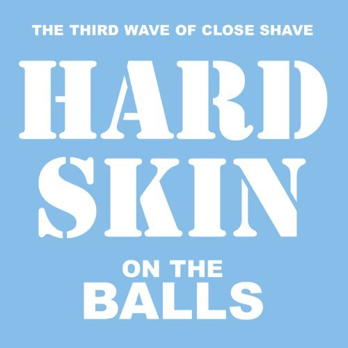 hard skin on the balls Hard Skin: A Sly Eulogy to Oi!