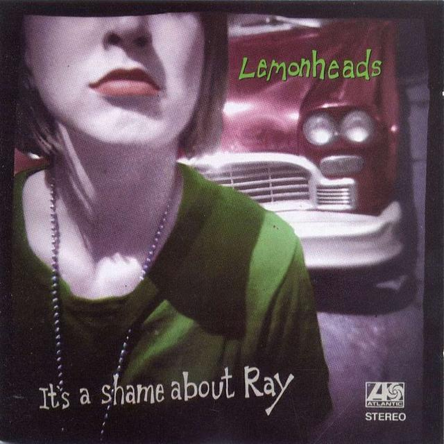 lemonheadsray1 Dusting Em Off: The Lemonheads   Its a Shame About Ray