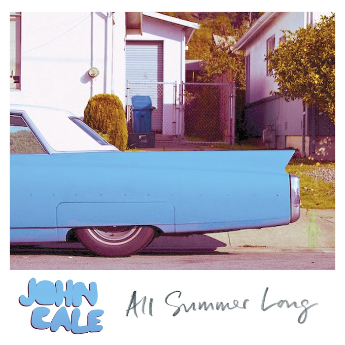 calesummer Listen to John Cales new single, All Summer Long