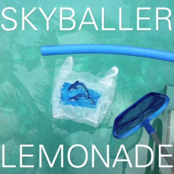 """lemonadeskyballer Listen to Lemonade's island hopping new single, """"Skyballer"""""""