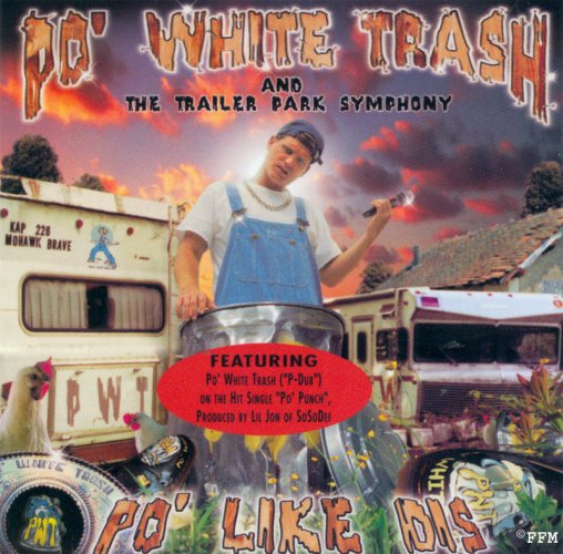 po white trash and the trailer park symphony po like dis The 25 Most Ridiculous Band Names