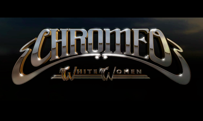 chromeowhite Chromeos White Women is Better, Funkier, Poppier, Catchier, Happier