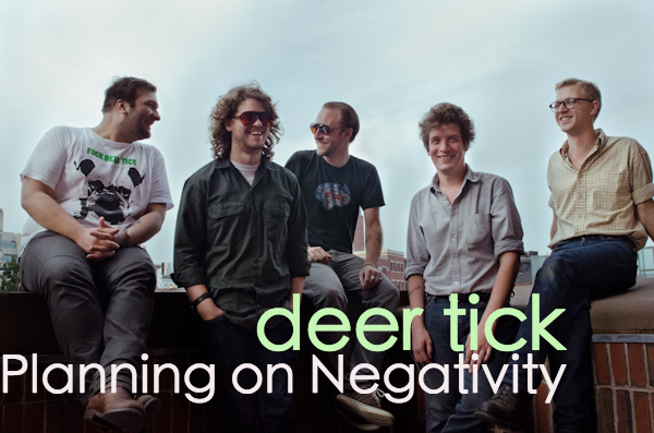 deerticknegativity Deer Tick: Planning on Negativity