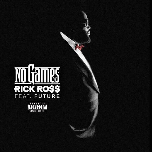 rick ross future no games