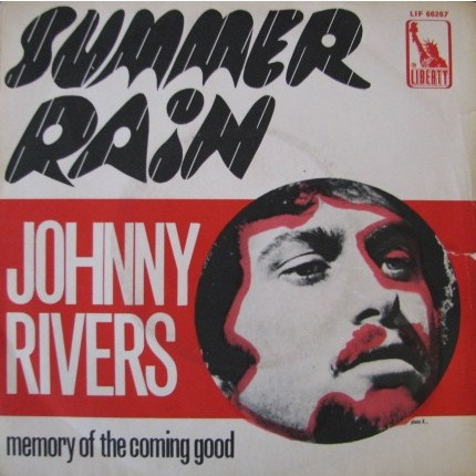 summer rain johnny rivers 2 4 Tues: The Hollies and Johnny Rivers Find Love in the Rain