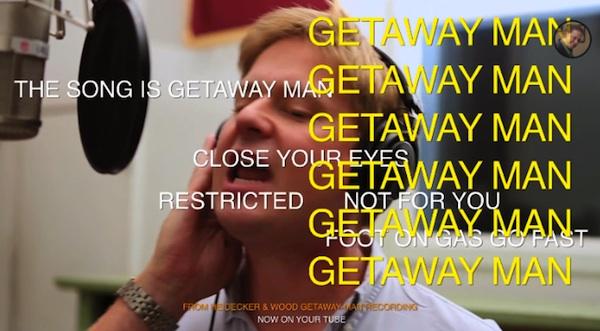 Getaway Man - video