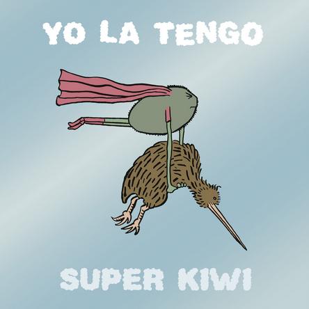 yo la tengo super kiwi