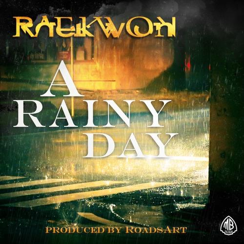 raekwon rainyday Listen: Raekwons new single, A Rainy Day