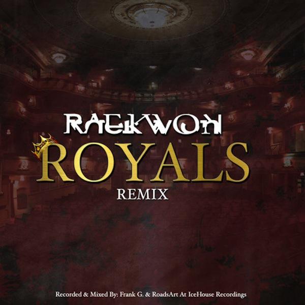 Raekwon_RoyalsLorde